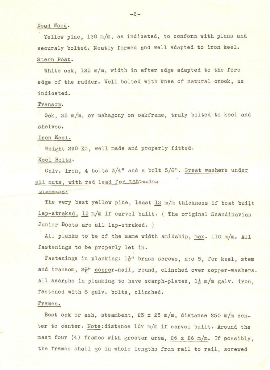 Flertal dokument: Utrustningslista, arbetsbeskrivning samt specifikation för båten (på engelska).  EJDERN, 15 kvm pojkbåt ritad av Erik Salander 1926.