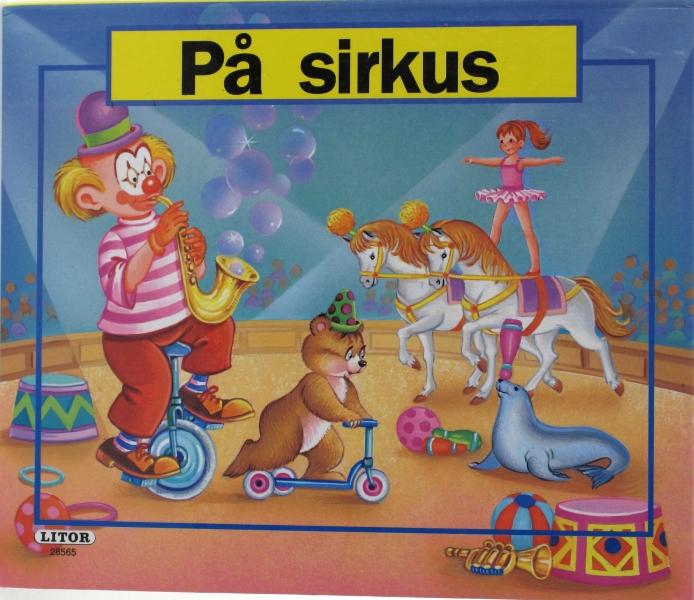 Sirkusmanesje med klovn som sykler på en-hjuling, bjørn på sparkesykkel, sel som balanserer kjegle på snuten, ballerina som står på to hester.