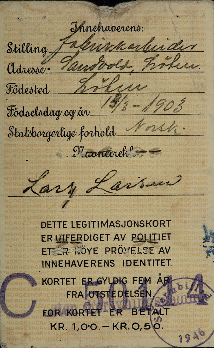 Grenseboerpass, identitetskort, legitimasjonskort, fabrikkarbeider Lars Larsen, Sandvold Løten.