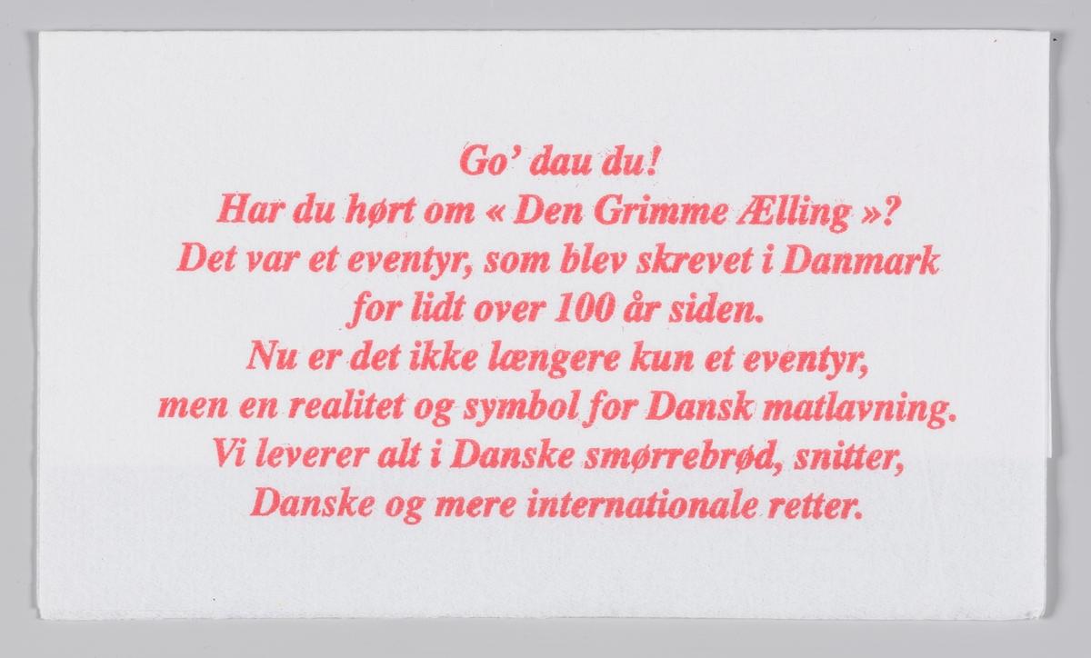En tegning av en ælling og reklame for restaurant Den Grimme Ælling på St. Hanshaugen og Palè Kjelleren.  Samme reklame for Den Grimme Ælling på MIA.00007-004-0189.